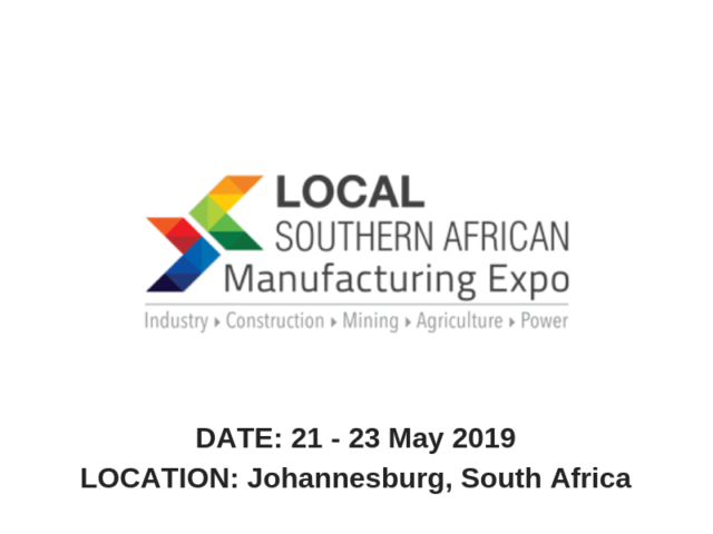 About LOCAL SOUTHERN AFRICAN MANUFACTURING EXPO 2019